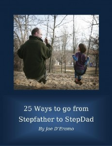 25 Ways to go from Stepfather to StepDad