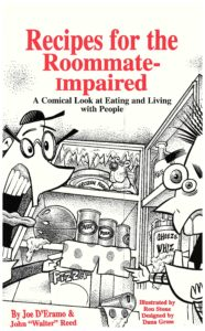 "photo of the cover of Recipes for the Roommate-Impaired by Joe D'Eramo and John ""Walter"" Reed"