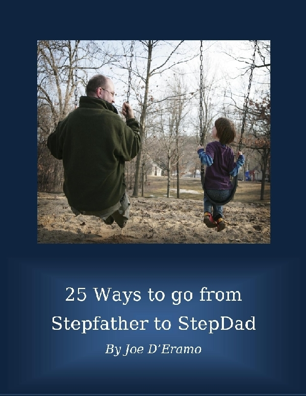 Stepfather doesn't always know best. Mistakes stepfathers can avoid for a smooth transition to blended family.